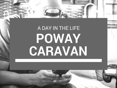 Poway Caravan | Day in the Life