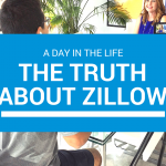 a day in the life | Truth About Zillow